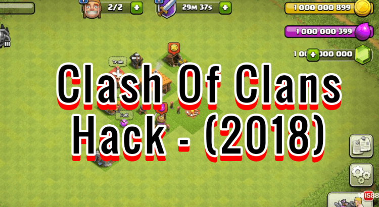 Clash of Clans Hack 2018